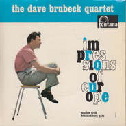 The Dave Brubeck Quartet - Impressions Of Europe