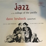 The Dave Brubeck Quartet - Jazz At College Of The Pacific
