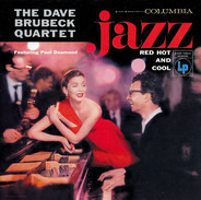 The Dave Brubeck Quartet - Jazz: Red Hot And Cool