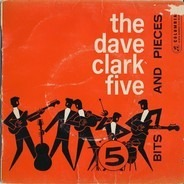 The Dave Clark Five - Bits And Pieces