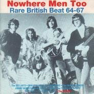 The Dee Jays, The Miki Dallon & Sorrows,u.a - Nowhere Men Too - Rare British Beat 64-67