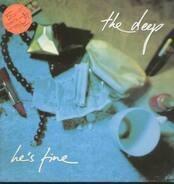 The Deep - He's Fine