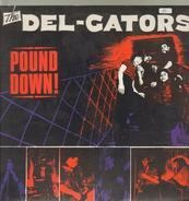 The DEL GATORS - Pound Down