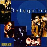 The Delegates - Delegatin'