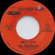 The Delfonics - Hey! Love