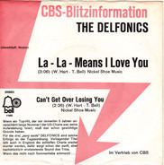 The Delfonics - La-La-Means I Love You / Can't Get Over Losing You