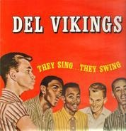 The Dell-Vikings - They Sing...They Swing