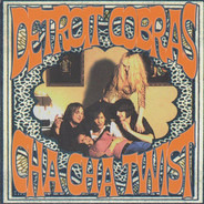 The Detroit Cobras - Cha Cha Twist