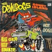 The Devil Dogs - Bigger Beef Bonanza!