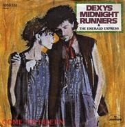 The Dexys Midnight Runners & Emerald Express - Come On Eileen / Dubious