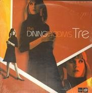 The Dining Rooms - Tre EP (LP Sampler)