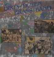 The Dirty Dozen Brass Band - My Feet Can't Fail Me Now