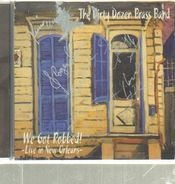 The Dirty Dozen Brass Band - We Got Robbed! - Live In New Orleans