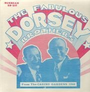 The Fabulous Dorsey Brothers - From The Casino Gardens - 1946