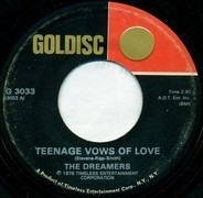 The Dreamers / Lewis Lymon & The Teenchords - Teenage Vows Of Love / Dance Girl