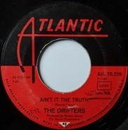 The Drifters - Ain't It The Truth / Up Jumped The Devil
