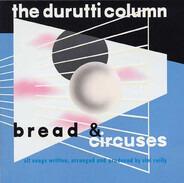 The Durutti Column - Bread & Circuses