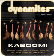 The Dynamites Featuring Charles Walker - Kaboom!