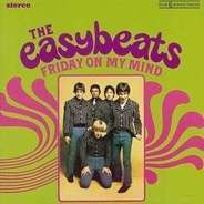 Easy Beats, The Easybeats - Friday on My Mind