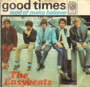 The Easybeats - Good Times
