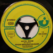 The Edgar Broughton Band - Hotel Room / Call Me A Liar