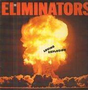 The Eliminators - Loving Explosion