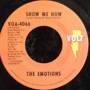 The Emotions - Show Me How / Boss Love Maker