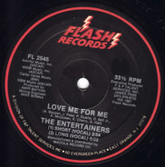 The Entertainers - Love Me For Me