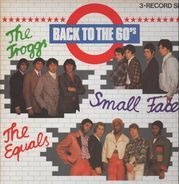 The Equals, The Troggs, Small Faces - Back To The 60's
