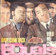 The Equals - Baby, Come Back / Hold Me Closer