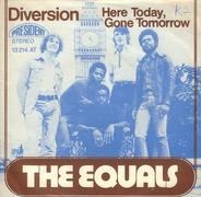 The Equals - Diversion / Here Today, Gone Tomorrow