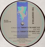The Essentials - Tonight's The Night