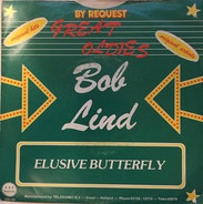 The Exciters , Bob Lind - Tell Him / Elusive Butterfly