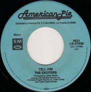 The Exciters / Jackie DeShannon - Tell Him / Put A Little Love In Your Heart