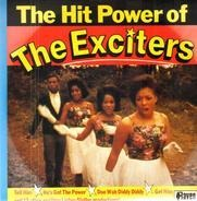 The Exciters - The Hit Power Of The Exciters