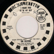 The Exciters - I Want You To Be My Boy