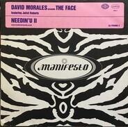 The Face - Needin U II