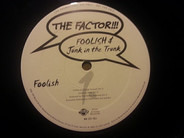 The Factor - Foolish / Junk In The Trunk