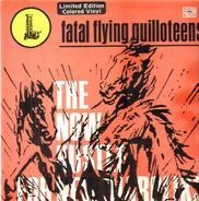 The Fatal Flyin' Guilloteens - The Now Hustle For New Diaboliks
