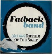 The Fatback Band - (Feel The) Rhythm Of The Night