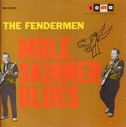 The Fendermen - Mule Skinner Blues