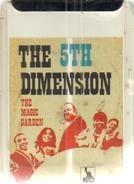 The Fifth Dimension - The Magic Garden