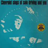 The First Team - Chevrolet Sings Of Safe Driving And You