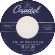 The Five Keys - Don't You Know I Love You