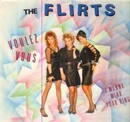 The Flirts - Voulez Vous / I Wanna Wear Your Ring