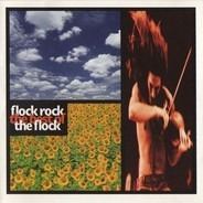 The Flock - Flock Rock - The Best Of The Flock