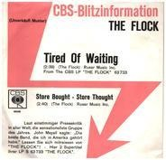 The Flock - Tired Of Waiting / Store Bought - Store Thought