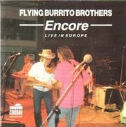 The Flying Burrito Bros - Encore - Live In Europe