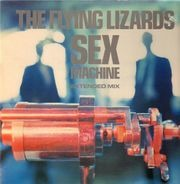 The Flying Lizards - Sex Machine