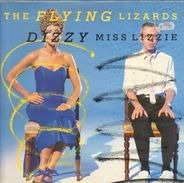 The Flying Lizards - Dizzy Miss Lizzie